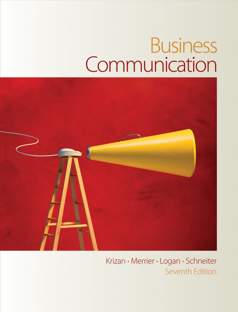 book cover for Business Communication by Krizan, Merrier, Logan and Schneiter