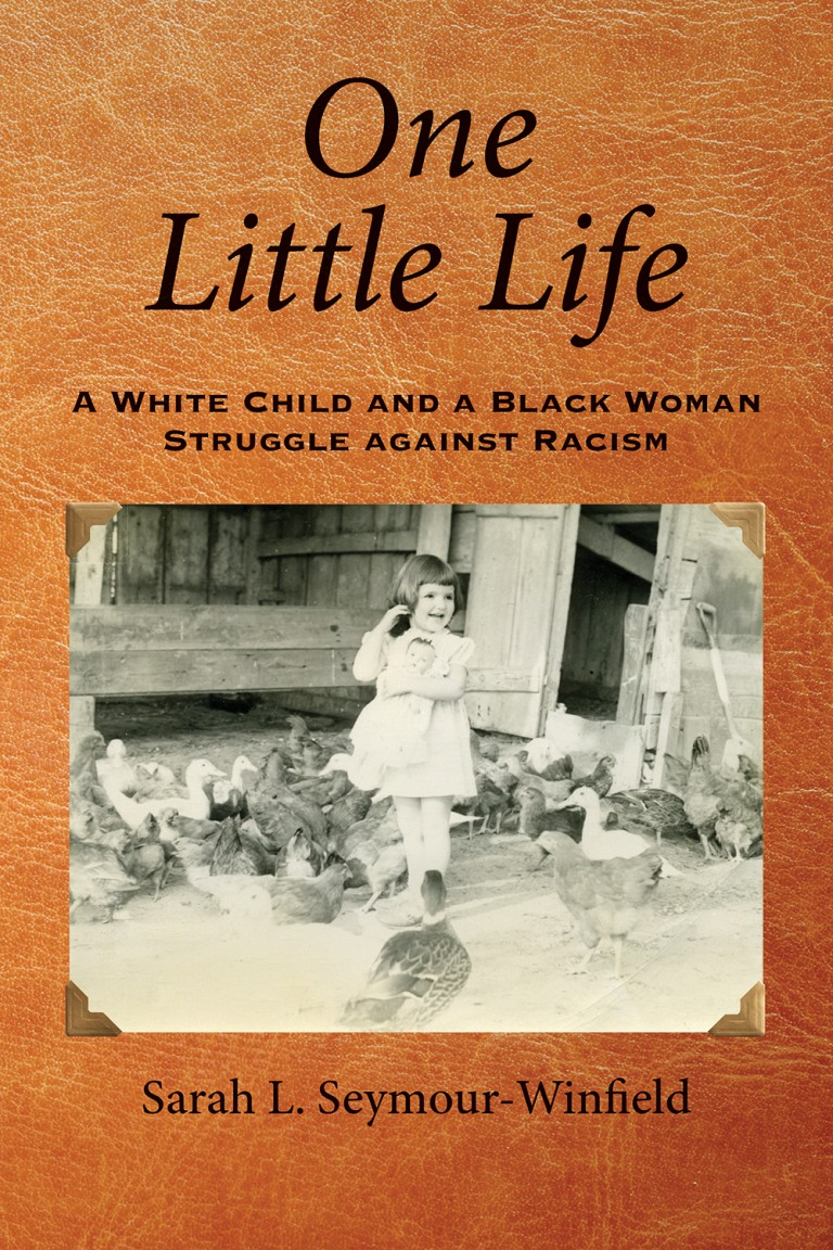 book cover for One Little Life by Sarah L. Seymour-Winfield